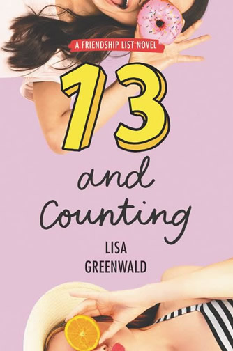 Friendship List #3: 13 and Counting by author Lisa Greenwald