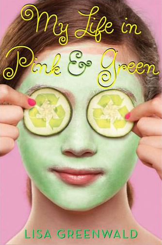 Book 1 - My Life of Pink and Green by author Lisa Greenwald